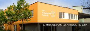 Gottesdienst (mit Live-Übertragung) @ Freie evangelische Gemeinde Böblingen | Böblingen | Baden-Württemberg | Deutschland