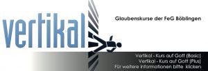 Vertikal-Kurs @ Freie evangelische Gemeinde Böblingen | Böblingen | Baden-Württemberg | Deutschland
