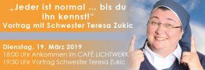 Abend mit Schwester Teresa Zukic & LICHTWERK-Catering: JEDER IST NORMAL ... BIS DU IHN KENNST! @ Freie evangelische Gemeinde Böblingen | Böblingen | Baden-Württemberg | Deutschland