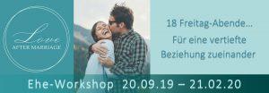 Love after marriage - Ehe - Workshop @ Freie evangelische Gemeinde Böblingen | Böblingen | Baden-Württemberg | Deutschland